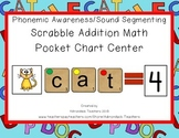 Phonemic Awareness Sound Segmenting & Addition Pocket Chart CVC words
