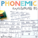 Phonemic Awareness - Systematic, Explicit Instruction for Primary Students #6