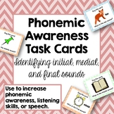 Phonemic Awareness Task Cards: Initial, Medial, Final Sounds