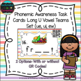 Phonemic Awareness Task Cards: Long U Vowel Teams: ue, ui, ew
