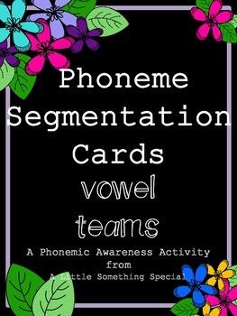 Phonemic Awareness, Vowel Teams Pack 1 (long vowels), Phoneme Segmentation