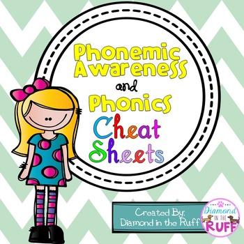 Phonemic Awareness and Phonics Cheat Sheets
