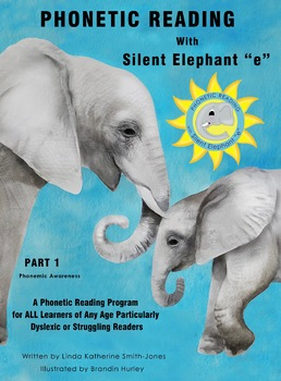 """Phonetic Reading with Silent Elephant """"e"""", Sample """"ui"""" Lesson-Juicy, Juicy"""