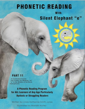 "Phonetic Reading with Silent Elephant ""e"", Part 11"