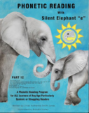 """Phonetic Reading with Silent Elephant """"e"""", Part 12"""