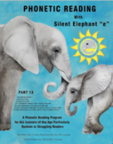 """Phonetic Reading with Silent Elephant """"e"""", Part 13"""