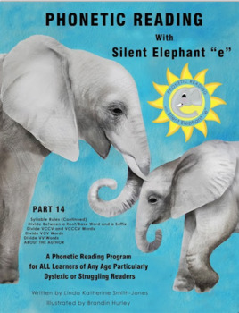 "Phonetic Reading with Silent Elephant ""e"", Part 14"