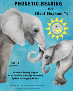 "Phonetic Reading with Silent Elephant ""e"", Part 3"