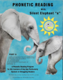"""Phonetic Reading with Silent Elephant """"e"""", Part 6"""