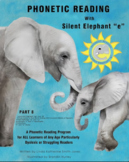 """Phonetic Reading with Silent Elephant """"e"""", Part 8"""