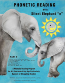 "Phonetic Reading with Silent Elephant ""e"", Part 9"