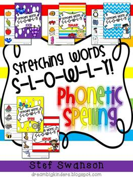 Phonetic Spelling {Stretching LONG words Slowly}