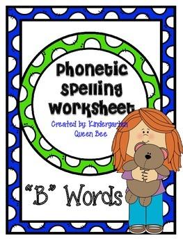 """Phonetic Spelling Worksheet """"B"""" words"""