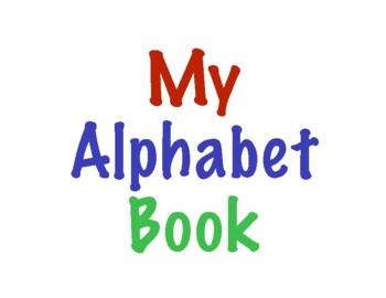 Phonic Alphabet Binder- Letter Recognition & Letter Sounds