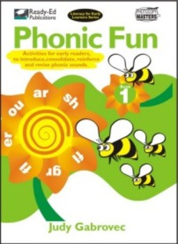 Phonic Fun 1: Introducing, Consolidating and Revising Phonic Sounds