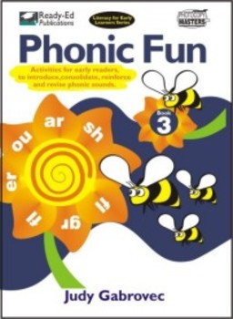 Phonic Fun 3: Introducing, Consolidating and Revising Phonic Sounds