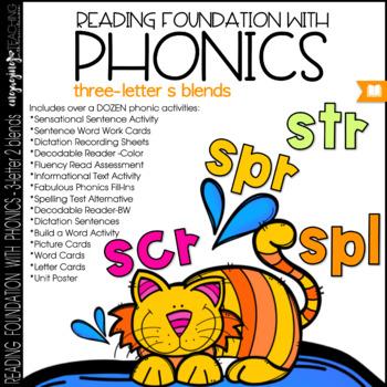Phonics - 3s BLENDS - Reading Foundational Skills (SCR, SPL, STR, SPR)