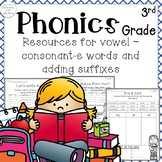 3rd Grade Phonics: Resources for words with vowel-consonant-e & suffixes