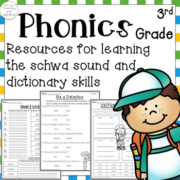 Phonics: 3rd grade Unit 5 schwa and dictionary skills