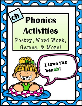 "Phonics Activities: Digraph ""Ch"" -Poem, Word Work, Riddle, & More!"