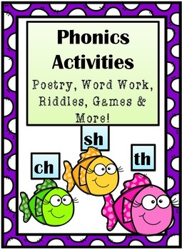 Phonics Activities Ch, Sh, & Th:  Poems, Word Work, Games, Riddles, & More!