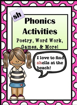 """Phonics Activities: Digraph """"Sh"""" - Poem, Work Work, Riddles & More!"""