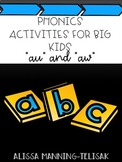 Phonics Activities for Big Kids (au and aw)