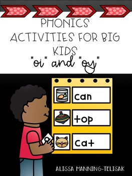 Phonics Activities for Big Kids (oi and oy)