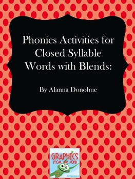 Multi-Sensory Reading Program Activities for Closed Syllable Words with Blends
