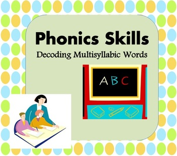 Phonics Activities for Kids: Decoding Multisyllabic Words