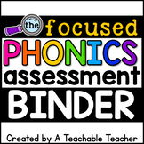 Phonics Assessment Binder