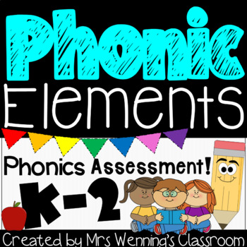 Phonics Assessment (K-2)