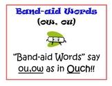 Phonics: Bandaid Words- ou,ow