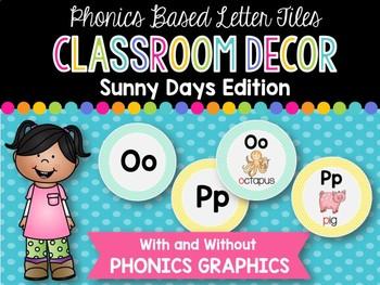 Phonics Based Letter Tiles: Sunny Days Classroom Decor