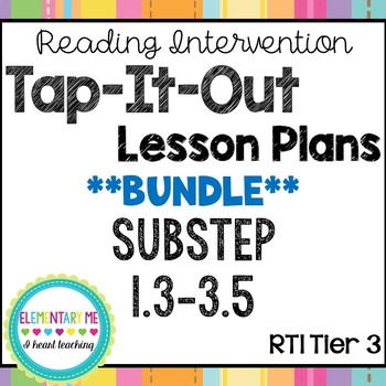 Phonics Based Reading Intervention Lesson Plans Substeps (Books)  1-3
