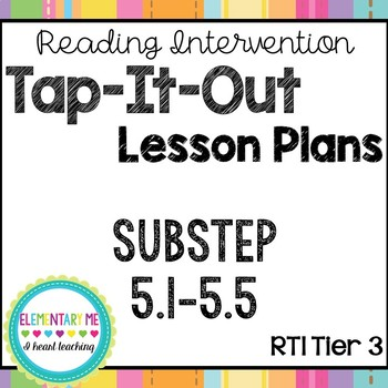 Phonics Based Reading Intervention Tap-It-Out Substep (Book) 5 Lesson Plans