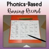 Phonics-Based Running Record