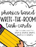 Phonics Based Write the Room: Short Vowels