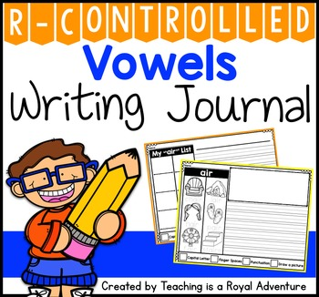 Phonics-Based Writing Journal Prompts: R-Controlled Vowels