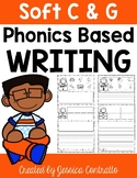 Phonics Based Writing Soft C and G