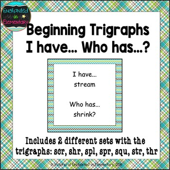 Phonics: Beginning Trigraphs- I Have, Who Has?