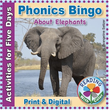 Phonics Bingo About Elephants: Print & Digital Activities for Five Days