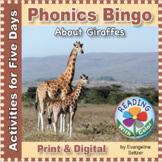 Phonics Bingo About Giraffes: Print & Digital Activities f