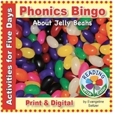 Phonics Bingo About Jelly Beans: Print & Digital Activities for Five Days