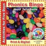 Phonics Bingo About Jelly Beans: Print & Digital Activitie