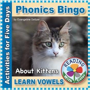 Phonics Bingo About Kittens: Print & Digital Vowel Activities for Five Days