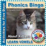 Phonics Bingo About Kittens: Print & Digital Vowel Activit