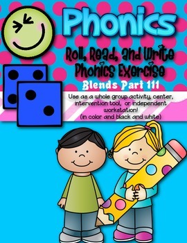 Phonics (Blends) Roll, Read, and Write Activity (Part III) ~ Free!