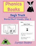Phonics Book (Blends/Short Vowels) AND Reading Comprehension - Dog's Truck
