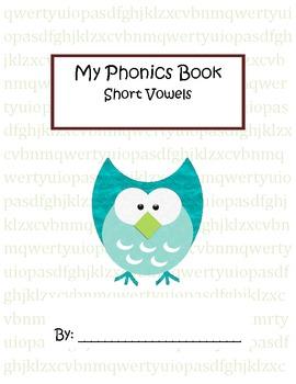 Phonics Book - Short Vowels